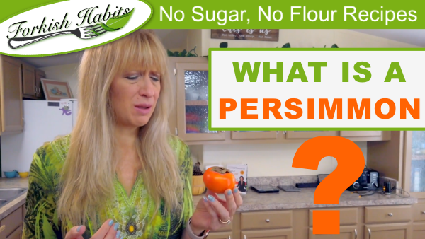 What is a Persimmon?