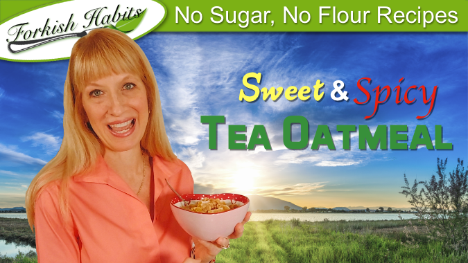 Sweet & Spicy Tea Oatmeal